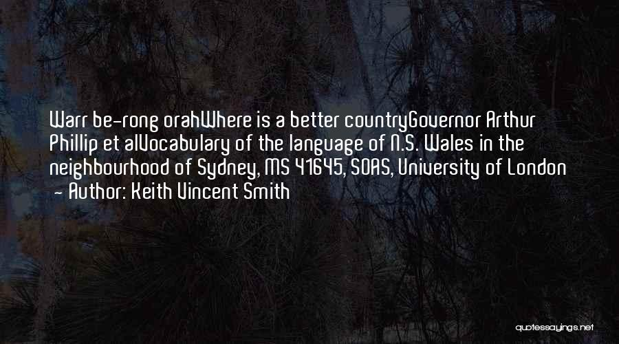 Arthur Phillip Quotes By Keith Vincent Smith