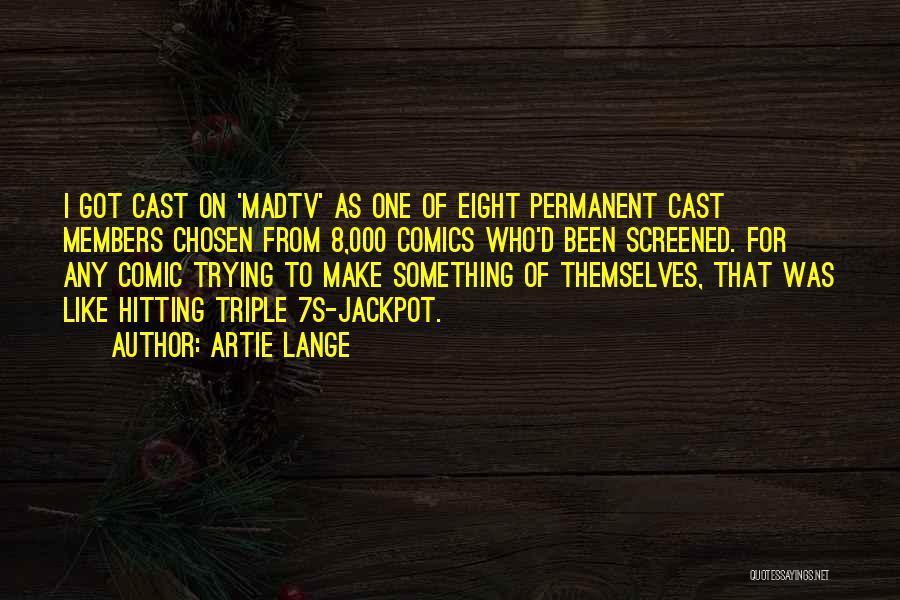 Artie Lange Quotes 1005721