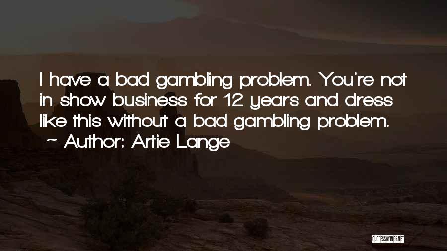 Artie Lange Quotes 1173368