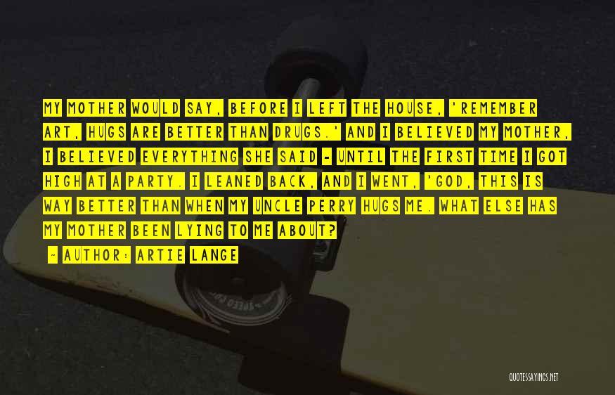 Artie Lange Quotes 1280425