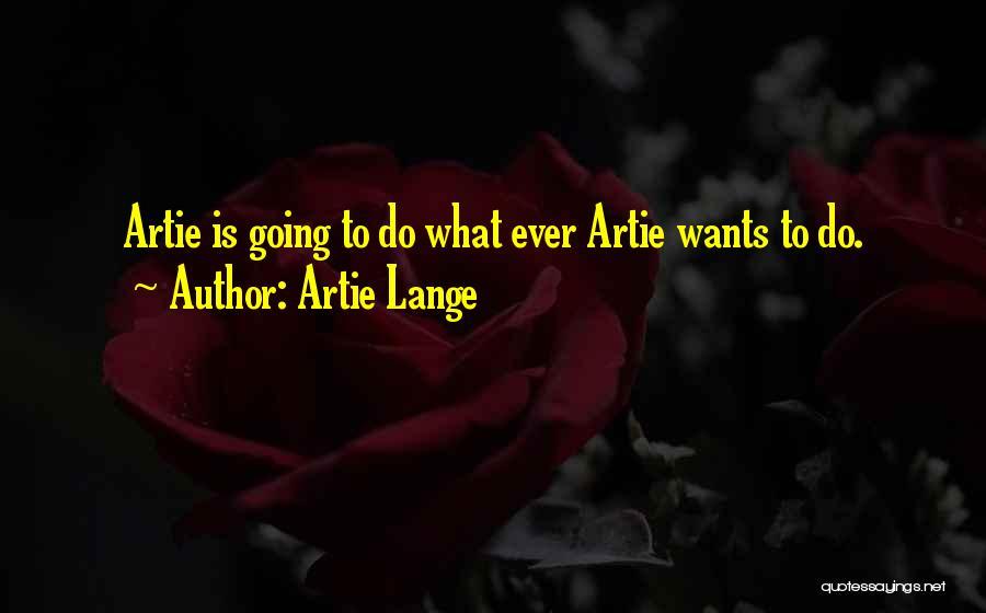 Artie Lange Quotes 1374175