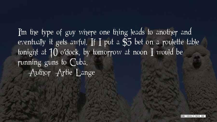 Artie Lange Quotes 1440690