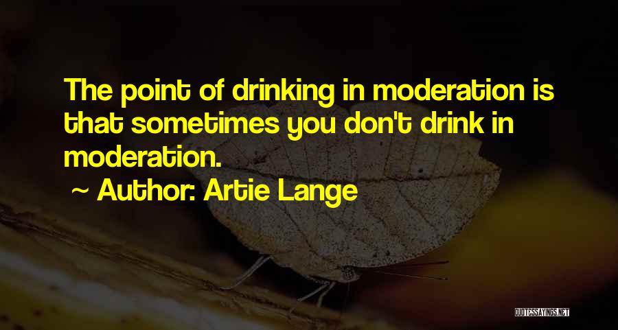 Artie Lange Quotes 1442323