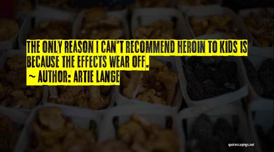 Artie Lange Quotes 1449391