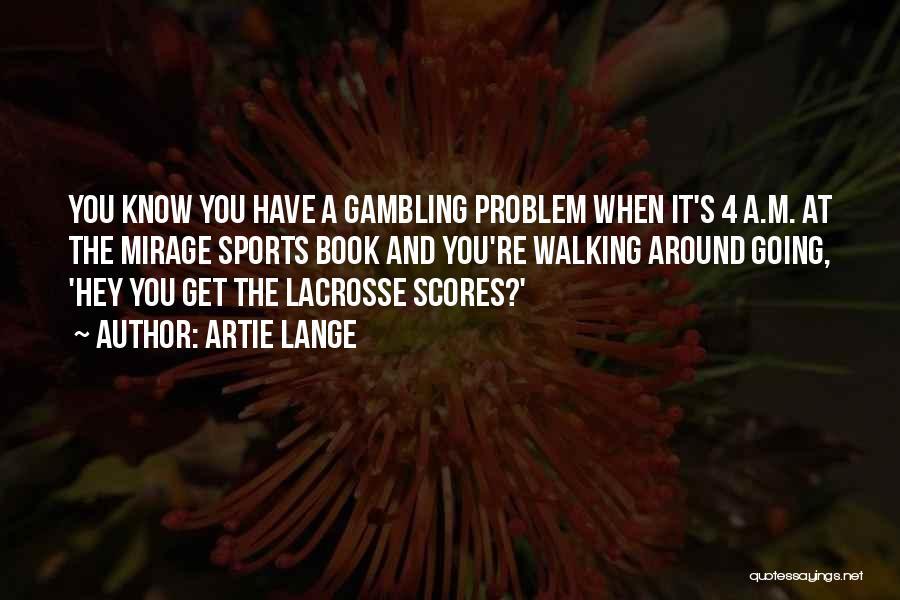 Artie Lange Quotes 1598238