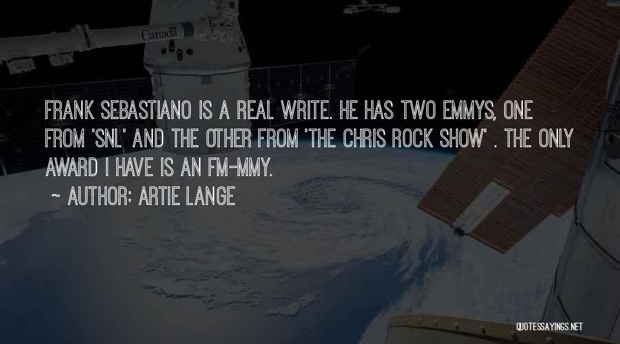 Artie Lange Quotes 1629162