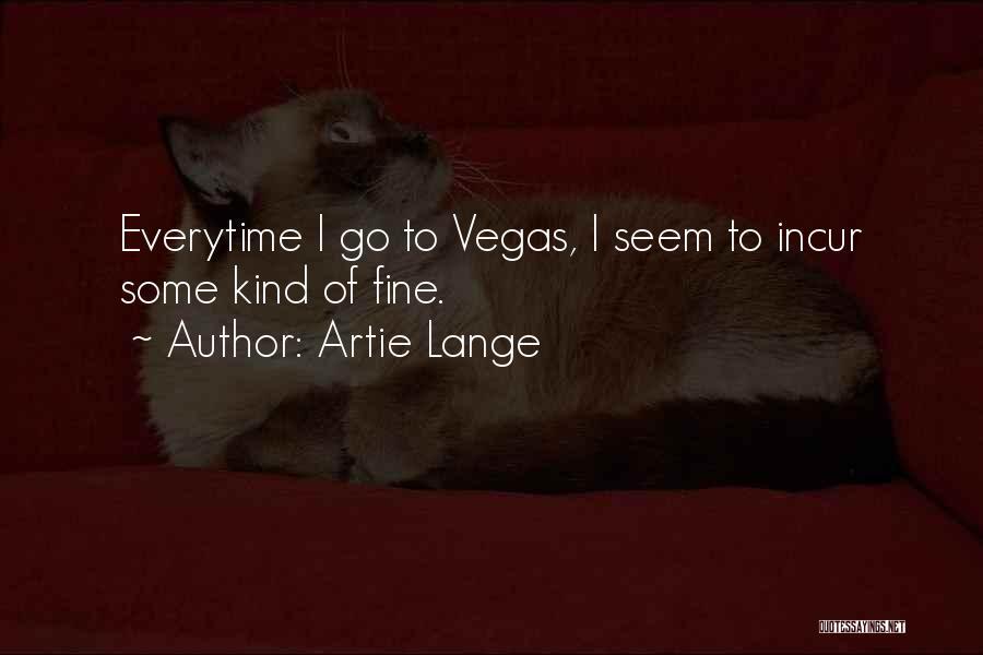 Artie Lange Quotes 1752876