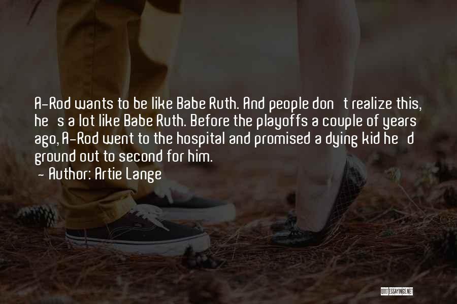 Artie Lange Quotes 1831760