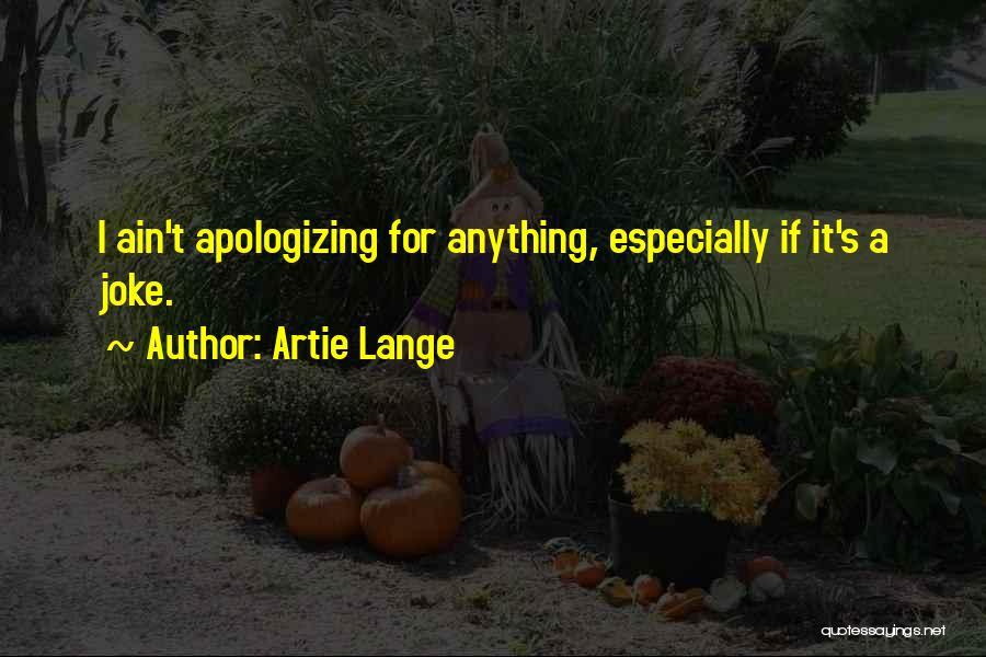 Artie Lange Quotes 1940989