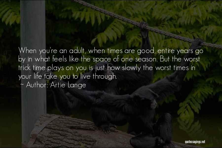 Artie Lange Quotes 1987582