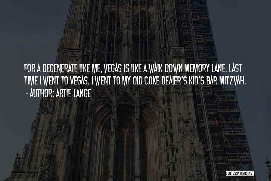 Artie Lange Quotes 2035090