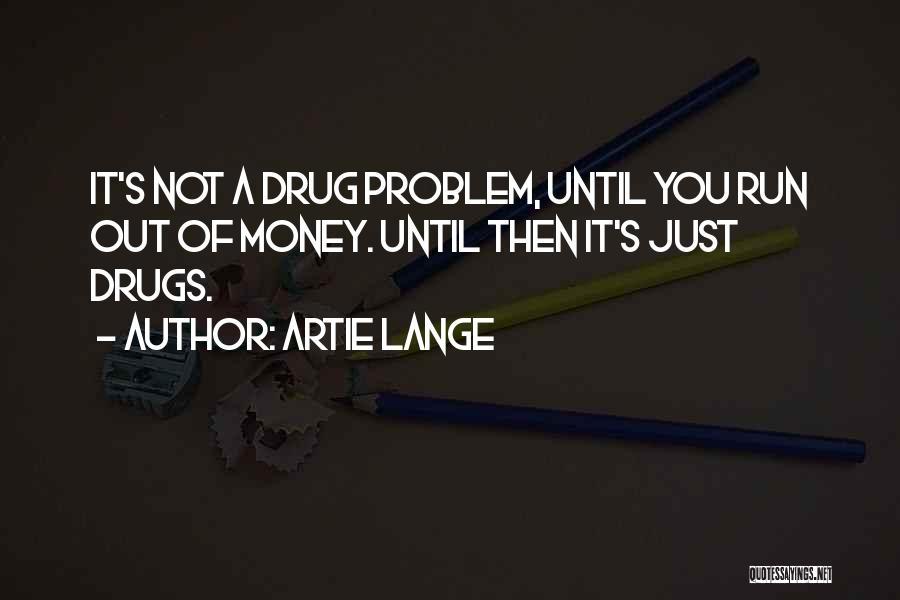 Artie Lange Quotes 2075606