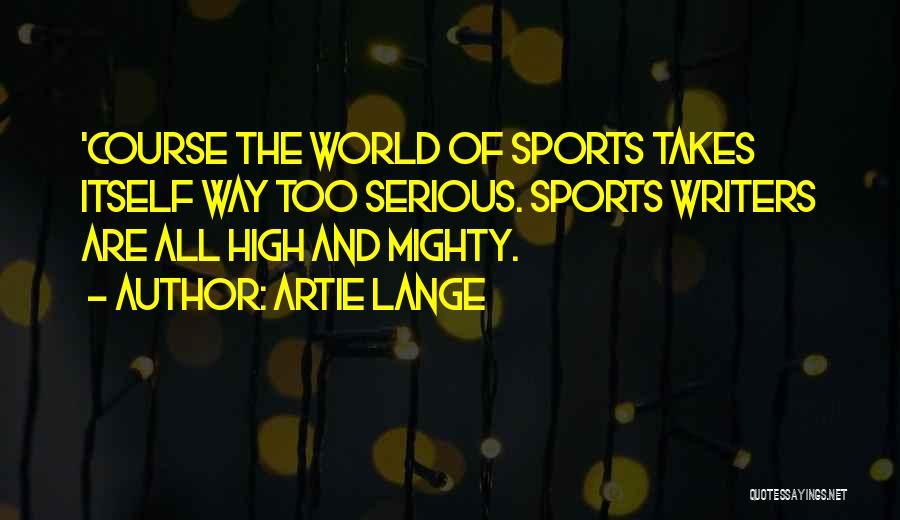 Artie Lange Quotes 2161447