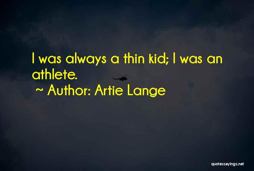 Artie Lange Quotes 2236349