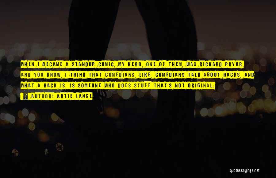 Artie Lange Quotes 2256919