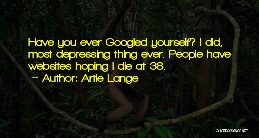 Artie Lange Quotes 2271399