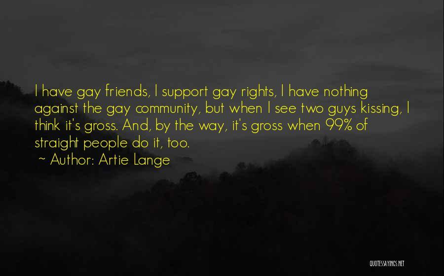 Artie Lange Quotes 243663