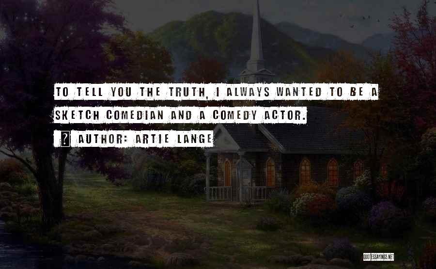 Artie Lange Quotes 414206