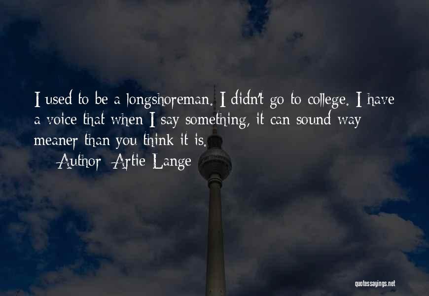 Artie Lange Quotes 474908