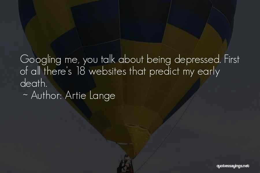 Artie Lange Quotes 519176