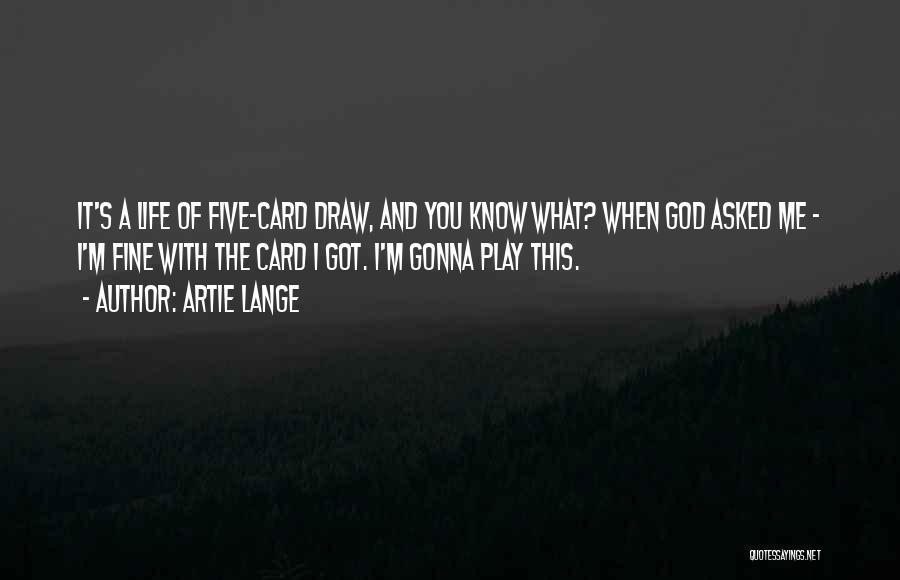 Artie Lange Quotes 553802