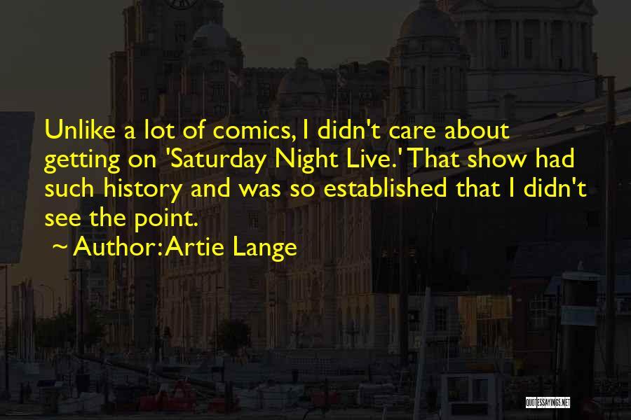 Artie Lange Quotes 571299