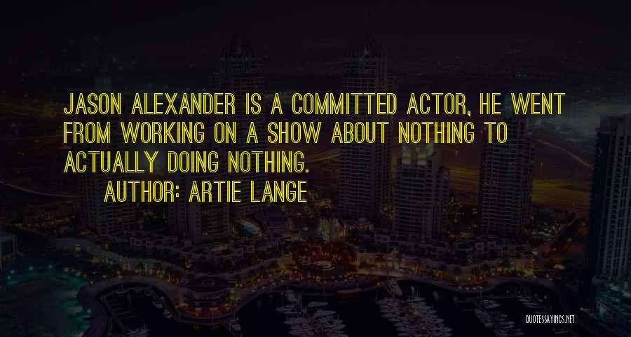 Artie Lange Quotes 668703