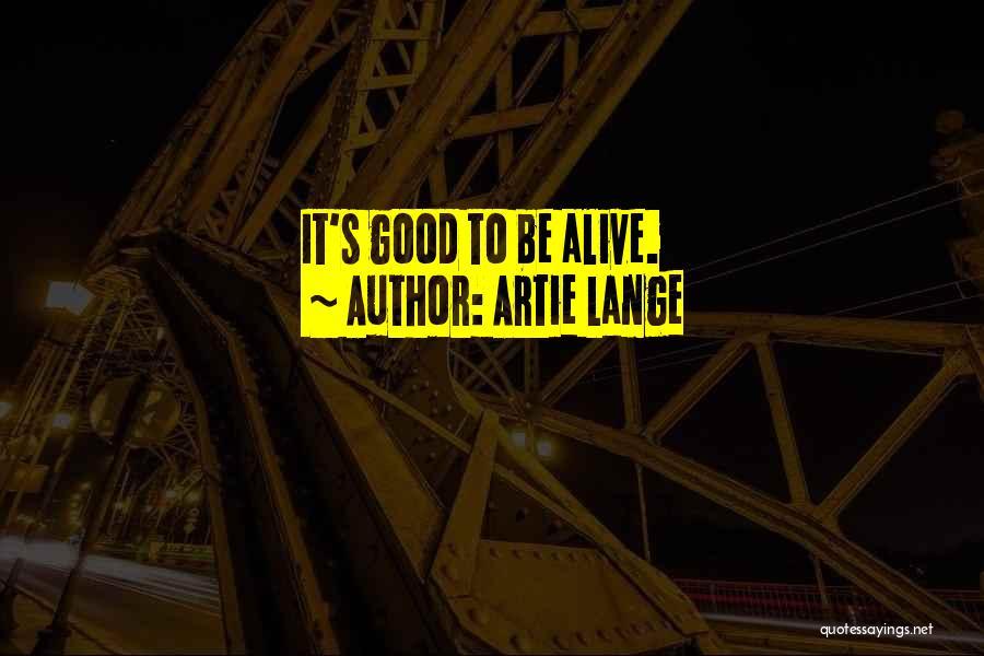 Artie Lange Quotes 756999