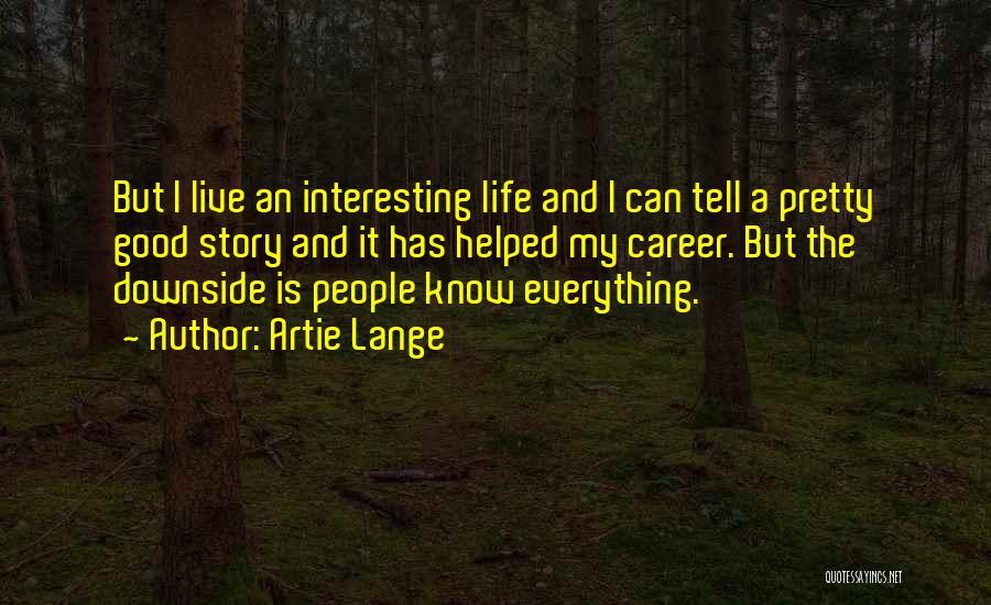 Artie Lange Quotes 758447