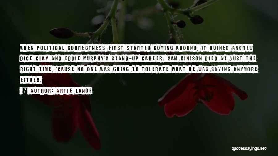 Artie Lange Quotes 815278