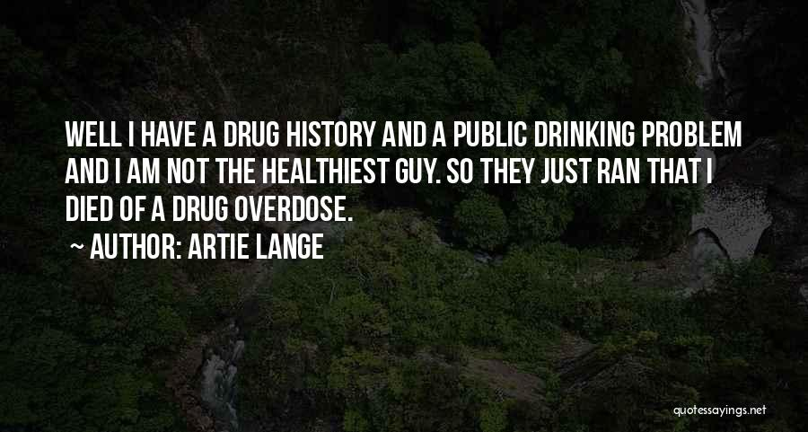 Artie Lange Quotes 892432