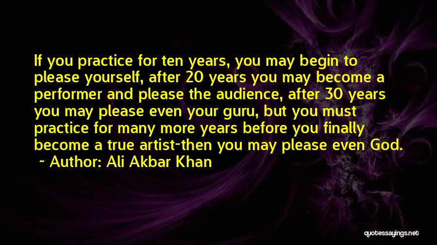 Artist And Audience Quotes By Ali Akbar Khan