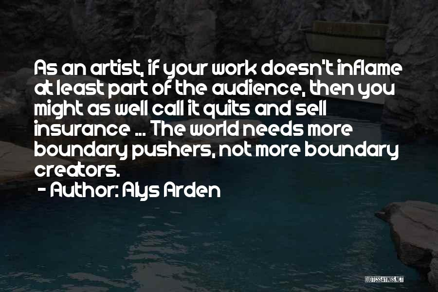 Artist And Audience Quotes By Alys Arden