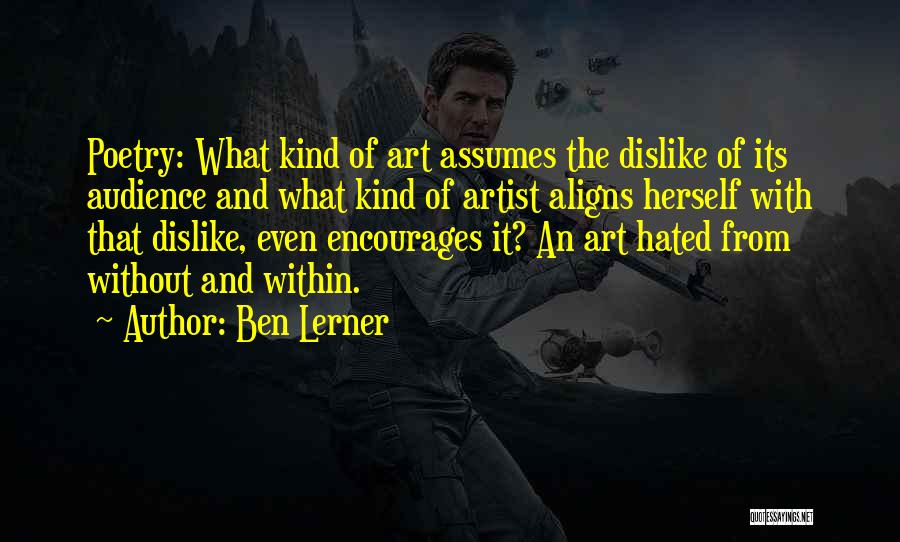 Artist And Audience Quotes By Ben Lerner