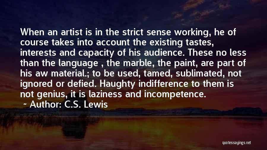 Artist And Audience Quotes By C.S. Lewis