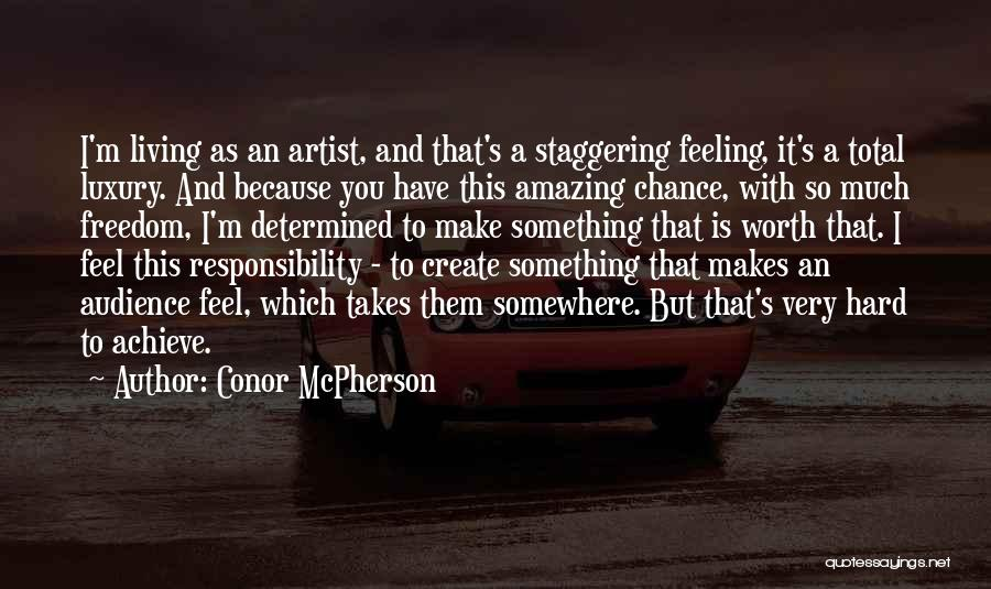 Artist And Audience Quotes By Conor McPherson