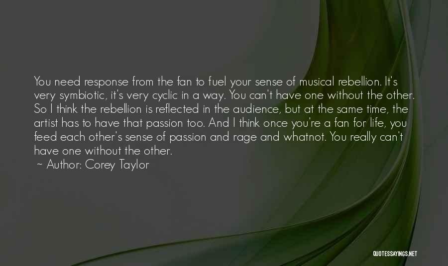 Artist And Audience Quotes By Corey Taylor