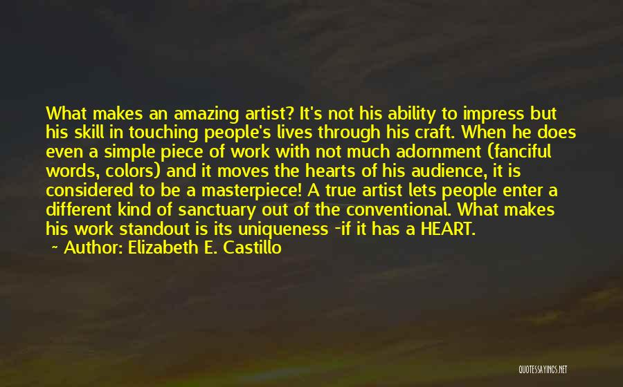 Artist And Audience Quotes By Elizabeth E. Castillo