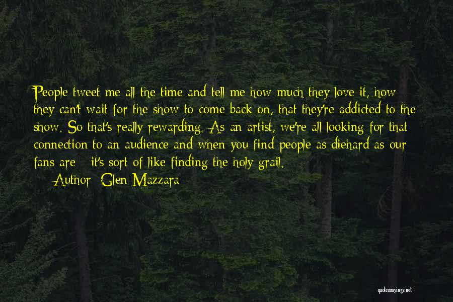 Artist And Audience Quotes By Glen Mazzara