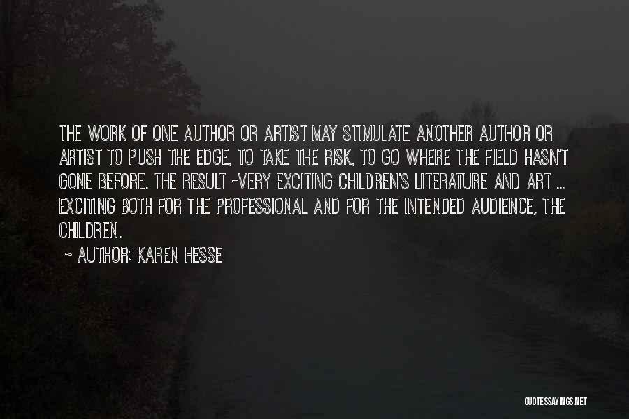 Artist And Audience Quotes By Karen Hesse