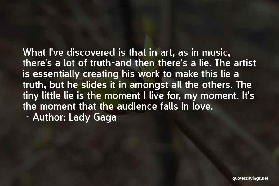Artist And Audience Quotes By Lady Gaga