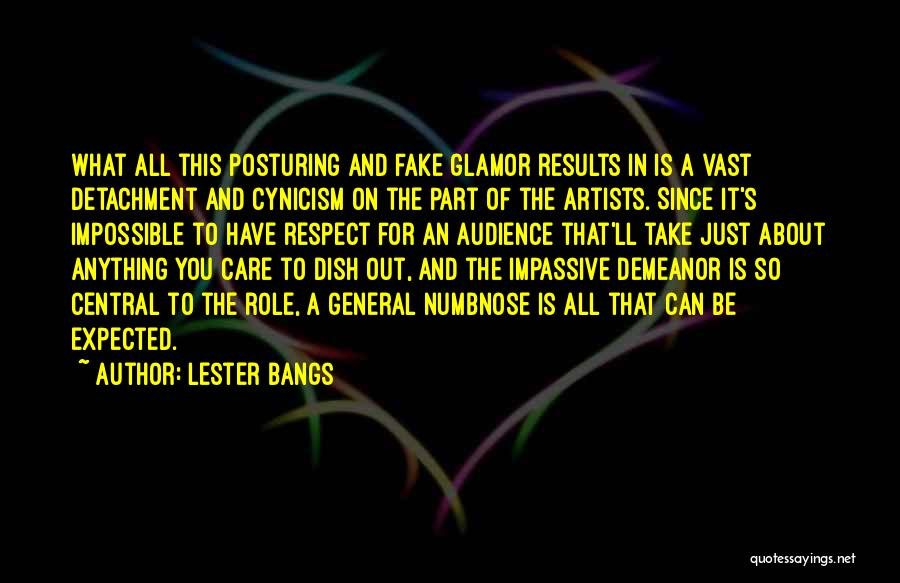 Artist And Audience Quotes By Lester Bangs
