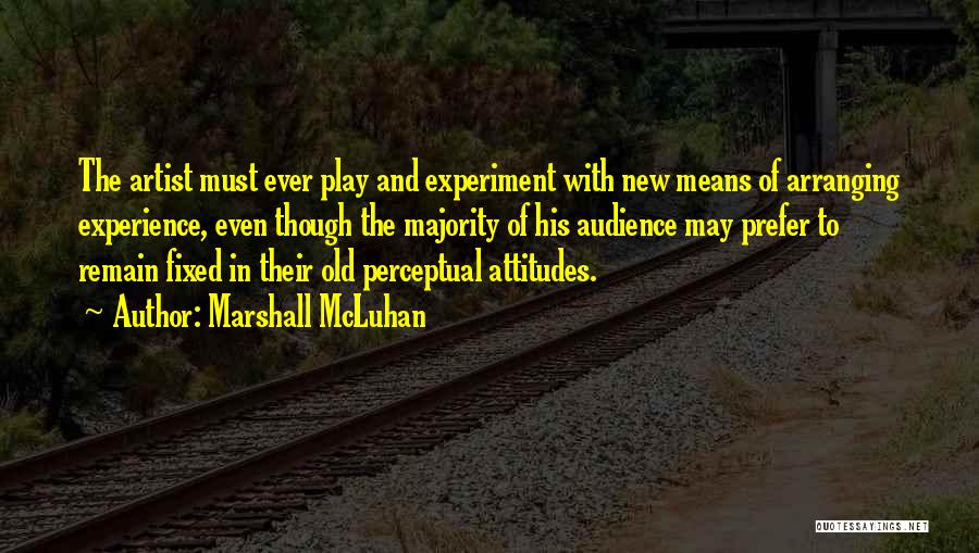 Artist And Audience Quotes By Marshall McLuhan
