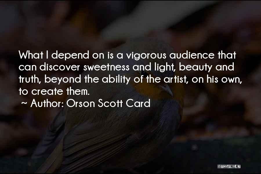 Artist And Audience Quotes By Orson Scott Card