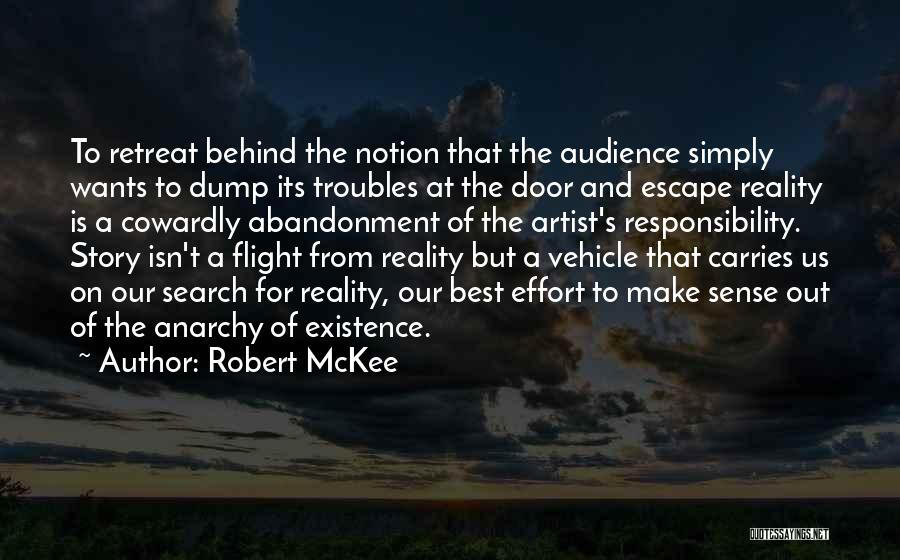 Artist And Audience Quotes By Robert McKee
