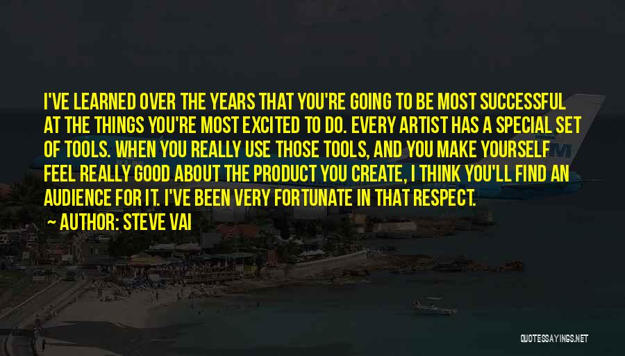 Artist And Audience Quotes By Steve Vai