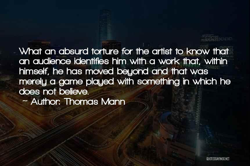 Artist And Audience Quotes By Thomas Mann