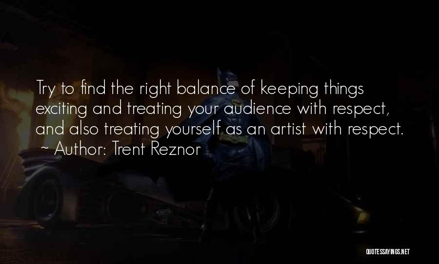 Artist And Audience Quotes By Trent Reznor