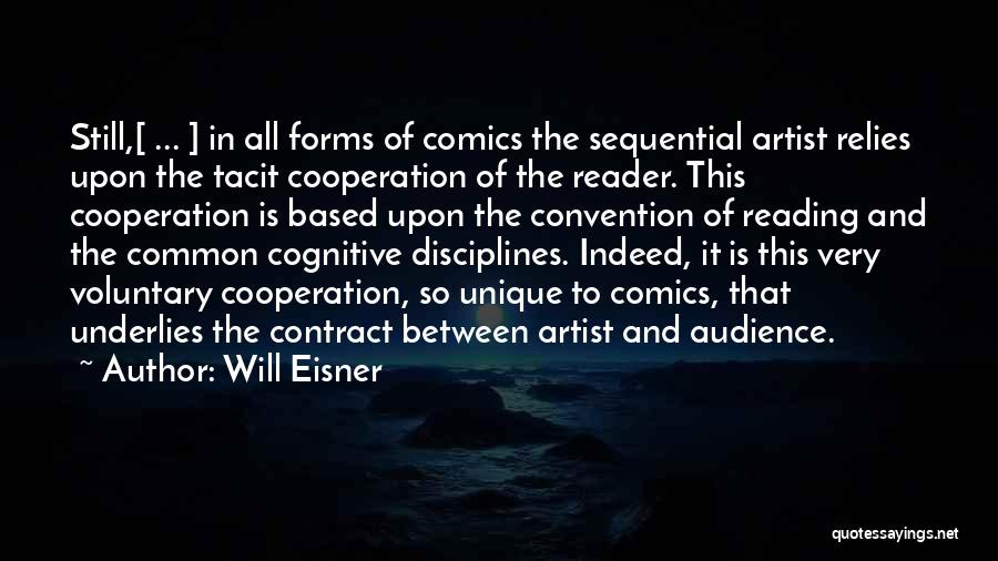 Artist And Audience Quotes By Will Eisner