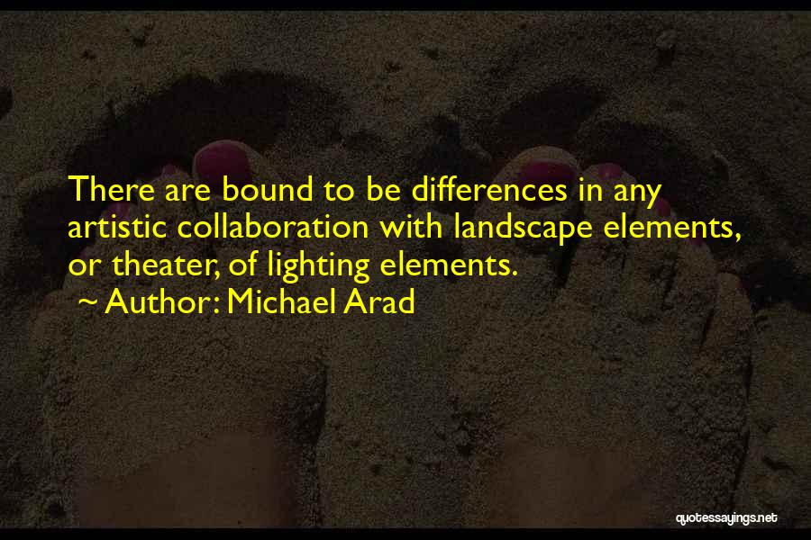 Artistic Collaboration Quotes By Michael Arad
